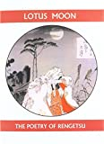Lotus Moon: The Poetry of Rengetsu (Companions for the Journey)