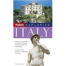 Fodor's Exploring Italy, 7th Edition