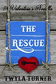 The Rescue: A Valentine's Novella