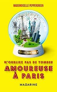 N'oubliez pas de tomber amoureuse à Paris, Mademoiselle Peppergreen