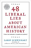 Over the last forty years, history textbooks have become more and more politically correct and distorted about our country's past, argues professor Larry Schweikart. The result, he says, is that students graduate from high school and even college wit...
