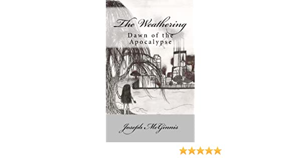 The Weathering (Dawn of the Apocalypse Book 1)