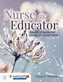 img - for Nurse as Educator: Principles of Teaching and Learning for Nursing Practice book / textbook / text book