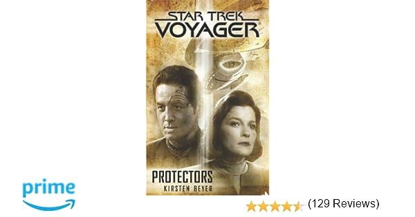 Amazon protectors star trek voyager 9781476738543 amazon protectors star trek voyager 9781476738543 kirsten beyer books fandeluxe Ebook collections