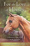 For the Love of Horses, Amber Massey, 0736958223