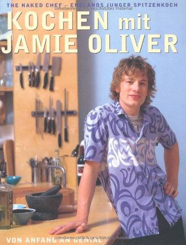 kochen mit jamie oliver von anfang an genial jamie oliver lesen hotsiconcand. Black Bedroom Furniture Sets. Home Design Ideas