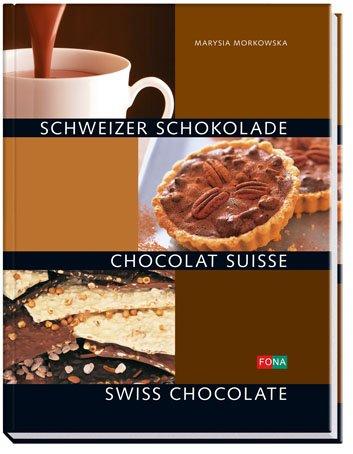 Schweizer Schokolade - Chocolat Suisse - Swiss Chocolate