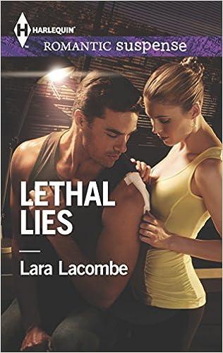 Buy Lethal Lies (Harlequin Romantic Suspense) Book Online at