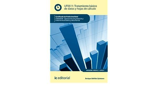Tratamiento básico de datos y hojas de cálculo. ADGG0508 (Spanish Edition)