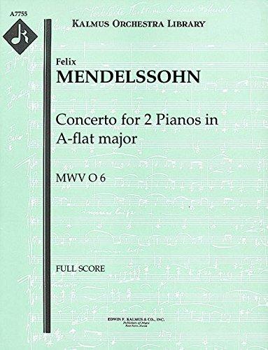 Concerto for 2 Pianos in A-flat major, MWV O 6: Full Score [A7755] by E.F.Kalmus