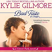 Bad Taste in Men: Clover Park, Book 3 | Kylie Gilmore