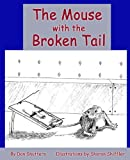 The Mouse with the Broken Tail, Dan Shutters, 1620061899