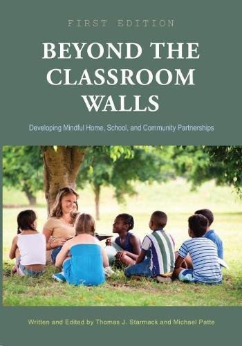 Read Online Beyond the Classroom Walls: Developing Mindful Home, School, and Community Partnerships pdf