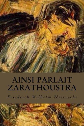 Ainsi Parlait Zarathoustra  [Nietzsche, Friedrich Wilhelm] (Tapa Blanda)