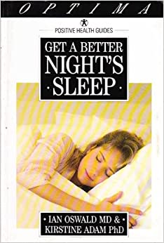 Book Get a Better Night's Sleep: Insomnia (Positive Health Guide)
