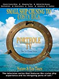 Porthole TV - Small ship - cruising to Costa Rica
