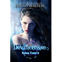 Devineresse: TOME 4 (Runes) (French Edition)