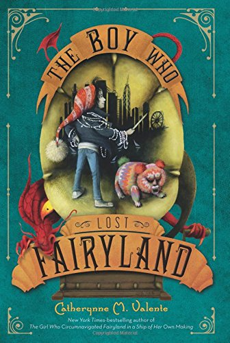 The Boy Who Lost Fairyland (Fairy Tales For Boys)