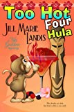 Too Hot Four Hula (The Tiki Goddess Mystery Series Book 4)