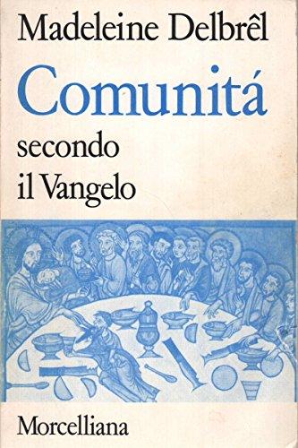 Book cover from Comunità secondo il Vangelo by Madeleine Delbrêl