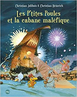 """Résultat de recherche d'images pour """"Les P'tites Poules et la cabane maléfique"""""""