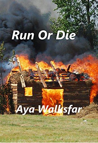 Run Or Die by Aya Walksfar ebook deal