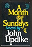 A Month of Sundays, John Updike, 0394497325