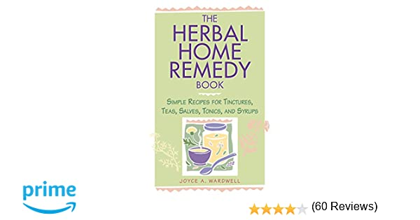 the herbal home remedy book by joyce a wardwell