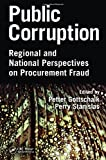 img - for Public Corruption: Regional and National Perspectives on Procurement Fraud book / textbook / text book