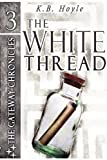 img - for The White Thread book / textbook / text book