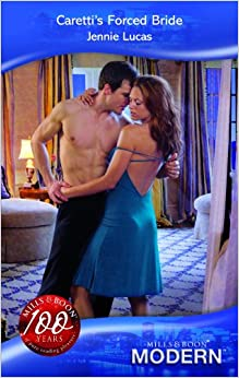 Caretti's Forced Bride (Mills and Boon Modern)