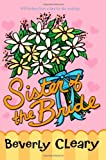 Sister of the Bride by Beverly Cleary front cover