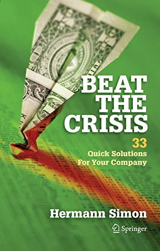 Beat the Crisis: 33 Quick Solutions for Your Company pdf