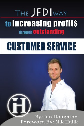 The JFDI Way To Increasing Profits Through Outstanding Customer Service