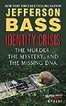 Identity Crisis: The Murder, the Myst...