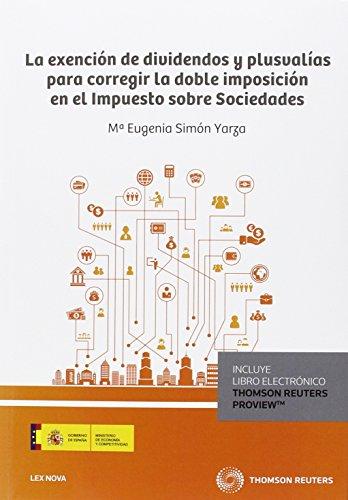 Descargar Libro Exención De Dividendos Y Plusvalías Para Corregir La Doble Imposición En El Impu M. Eugenia Simón Yarza