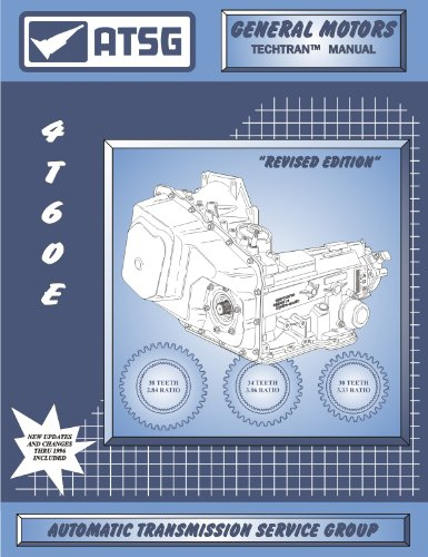 ATSG GM 4T60E Techtran Transmission Rebuild Manual (1991 &