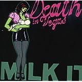 Milk It - The Best of Death In Vegas