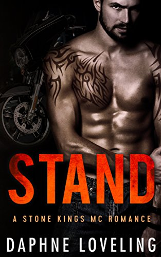 (STAND (Stone Kings Motorcycle Club, Book 4))