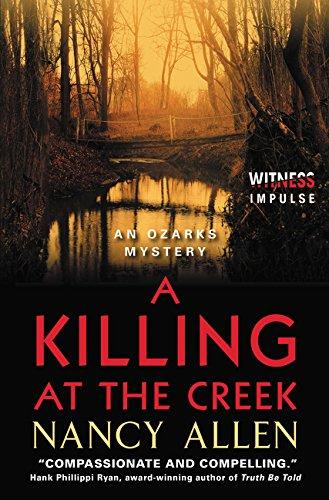 A Killing at the Creek: An Ozarks Mystery (Ozarks Mysteries)