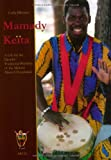 A Life for the Djembe-Traditional Rhythms of the Malinke