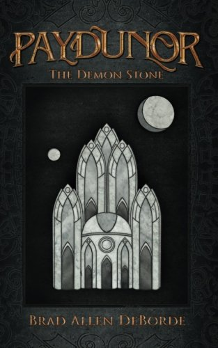Paydunor: The Demon Stone (Volume 1)
