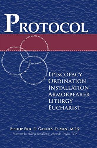 Protocol: Episcopacy, Ordination, Installation, Adjutancy, Liturgy, Eucharist