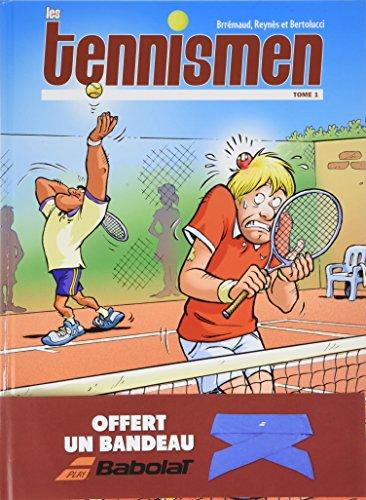 - Les Tennismen, Tome 1, avec un bandeau Babolat offert :