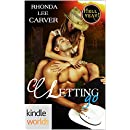 Hell Yeah!: Letting Go (Kindle Worlds Novella)