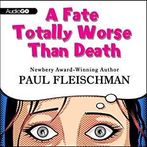 A Fate Totally Worse Than Death Audiobook