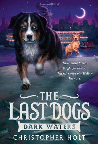 Download The Last Dogs: Dark Waters ebook