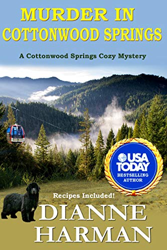 Murder in Cottonwood Springs: A Cottonwood Springs Cozy Mystery (Cottonwood Springs Cozy Mystery Series Book 1) by [Harman, Dianne]