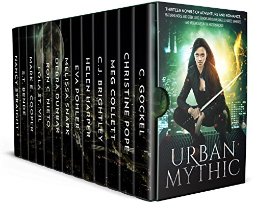 Urban Mythic: Thirteen Novels of Adventure and Romance, featuring Norse and Greek Gods, Demons and Djinn, Angels, Fairies, Vampires, and Werewolves in the Modern World by [Gockel, C., Pope, Christine, Collett, Meg, Brightley, C.J., Harper, Helen, Pohler, Eva, Snark, Melissa, Dunbar, Debra, Nieto, Ron C., St.Vil, Lola, Mark E. Cooper, S.T. Bende, Nancy Straight]