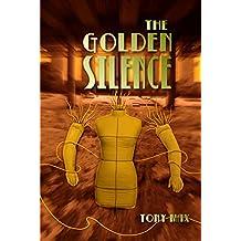 The Golden Silence #13: Her Infinite Variety